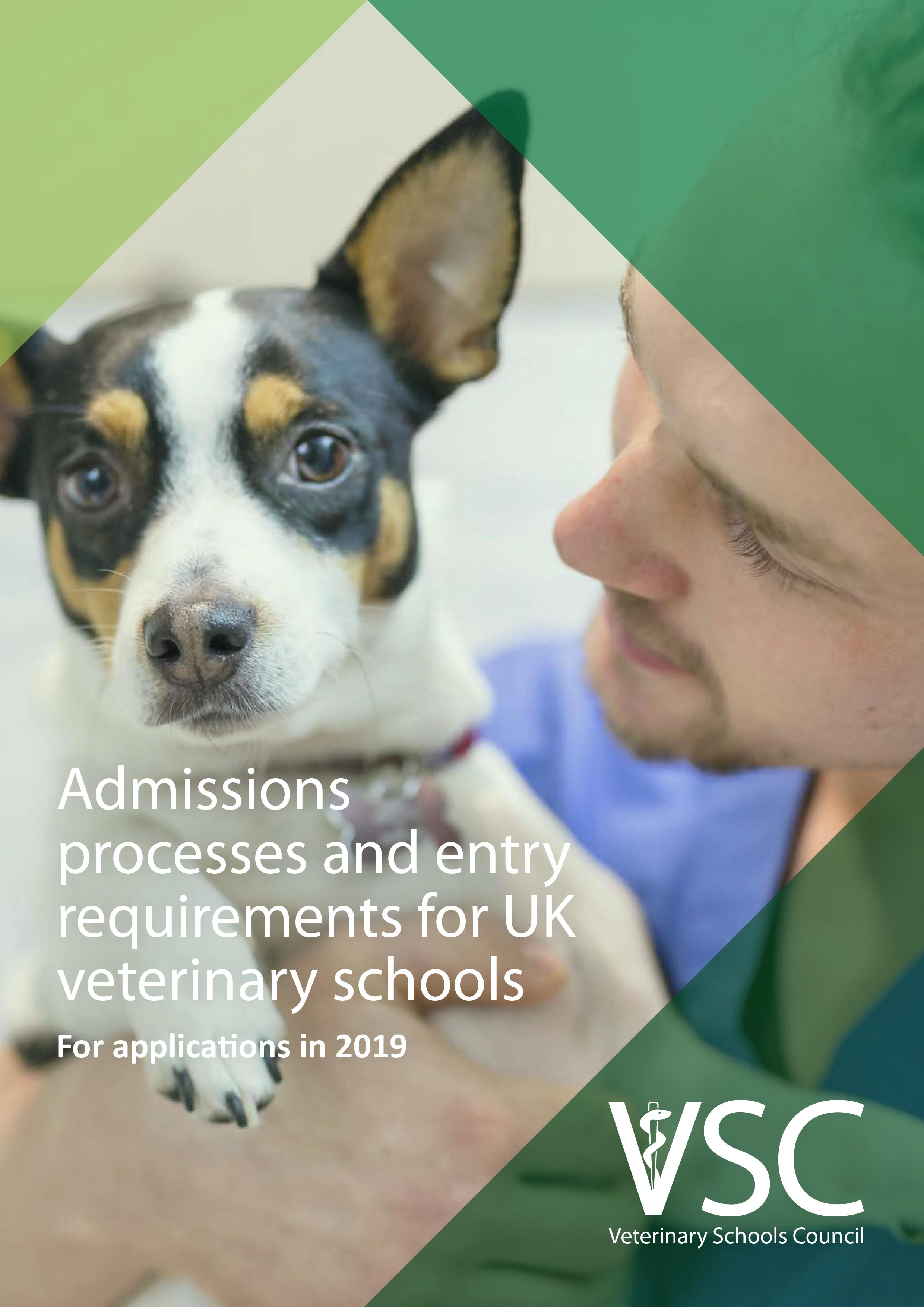 Admissions processes and entry requirements for UK veterinary schools